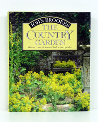 The country garden. [Jardinería, jardines]. How to create the natural look in your garden. Photographs by Jacqui Hurst.  - BROOKES (John).