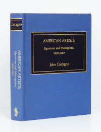 American artists: signatures and Monograms, 1800-1989.  - CASTAGNO (John).