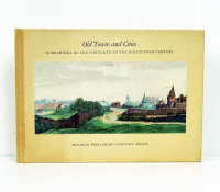 Views of Old Towns and Cities in drawings of the fifteenth to the nineteenth century. Chosen and edited by Paul Wescher. With 49 illustrations.  - WESCHER (Paul).