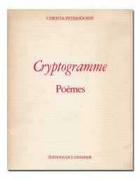 Cryptogramme. Poèmes. Illustrations de Valentina La Rocca.  - PETERSDORFF (Christa).