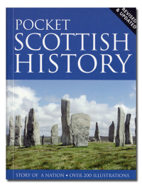 Pocket scottish history. Revised & updated.. Story of a nation. Over 200 illustrations..  - MACKAY (James) (general editor).