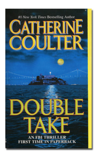Double take. An FBI thriller.  - COULTER (Catherine).