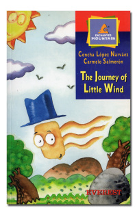 The journey of Little Wind.  - LÓPEZ NARVÁEZ y SALMERÓN (Carmelo).