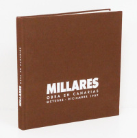 MILLARES. Obra en Canarias. Octubre-diciembre 1989. (Works from collections in the Canary Islands) Catálogo de la exposición [Ed. bilingüe en castellano y en inglés].  - MILLARES.