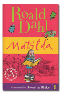 Matilda. Illustrated by Quentin Blake.  - DAHL (Roald).